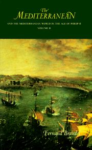 Cover of: The Mediterranean and the Mediterranean world in the age of Philip II | Fernand Braudel