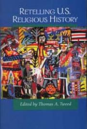 Cover of: Retelling U.S. religious history by