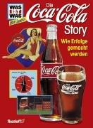 Cover of: Was ist was Business, Die Coca-Cola-Story