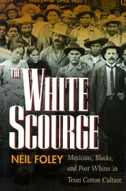 Cover of: The White Scourge | Neil Foley