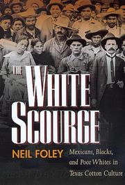 The White Scourge by Neil Foley