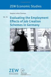 Cover of: Evaluating the Employment Effects of Job Creation Schemes in Germany (ZEW Economic Studies)