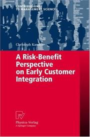 Cover of: A Risk-Benefit Perspective on Early Customer Integration (Contributions to Management Science)