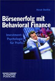 Cover of: Börsenerfolg mit Behavioral Finance. Investmentpsychologie für Profis