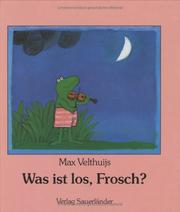 Cover of: Was ist los, Frosch?