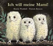 Cover of: Ich will meine Mami