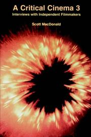 Cover of: A Critical Cinema 3 | Scott MacDonald