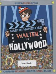 Cover of: Walter in Hollywood. Grosses- Wimmel- Bilder- Spiel- Buch