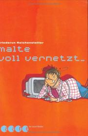 Cover of: malte voll vernetzt...
