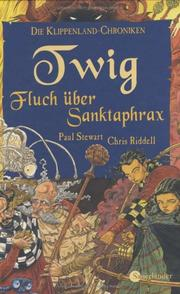 Cover of: Twig. Fluch über Sanktaphrax.