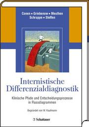 Cover of: Internistische Differentialdiagnostik. Entscheidungsprozesse in Flußdiagrammen