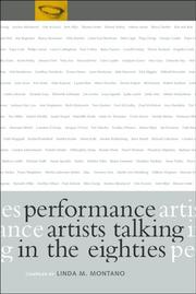 Cover of: Performance Artists Talking in the Eighties | Linda M. Montano