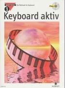 Cover of: Keyboard aktiv, m. Audio-CDs, Bd.1, Mit Audio-CD