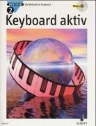Cover of: Keyboard aktiv, m. Audio-CDs, Bd.2, Mit Audio-CD