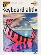 Cover of: Keyboard aktiv, m. Audio-CDs, Bd.3, Mit Audio-CD
