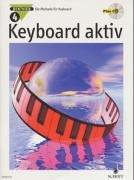 Cover of: Keyboard aktiv, m. Audio-CDs, Bd.4, Mit Audio-CD