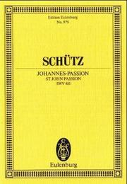 Cover of: St. John Passion, SWV 481