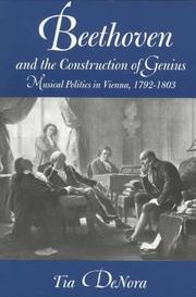 Cover of: Beethoven and the Construction of Genius | Tia DeNora
