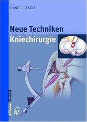 Cover of: Neue Techniken - Kniechirurgie