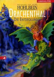 Cover of: Drachenthal. Die Entdeckung