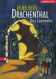 Cover of: Drachenthal. Das Labyrinth