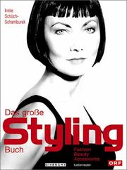 Cover of: Das große Styling- Buch. Fashion, Beauty, Accessoires