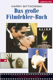 Cover of: Das grosse Filmfehler- Buch
