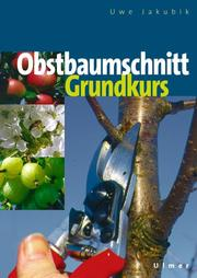 Cover of: Obstbaumschnitt Grundkurs