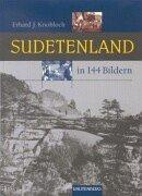 Cover of: Sudetenland in 144 Bildern