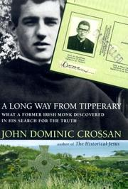 A long way from Tipperary by John Dominic Crossan