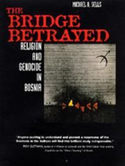 Cover of: The bridge betrayed | Michael Anthony Sells
