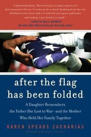 Cover of: After the Flag Has Been Folded | Karen Spears Zacharias
