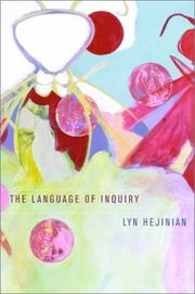 Cover of: The language of inquiry | Lyn Hejinian