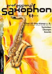 Cover of: Professional Saxophon. Inkl. CD