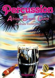 Cover of: Percussion. Africa Brazil Cuba