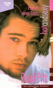 Cover of: Brad Pitt. Hot and Sexy. Ein Porträt