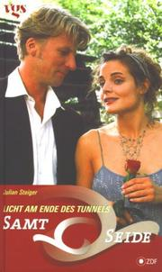 Cover of: Samt & Seide, Licht am Ende des Tunnels