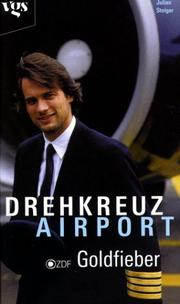 Cover of: Drehkreuz Airport. Goldfieber