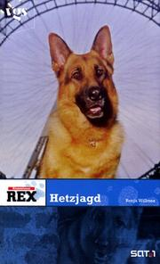 Cover of: Kommissar Rex. Hetzjagd