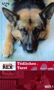 Cover of: Kommissar Rex. Tödliches Tarot