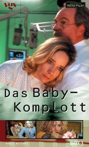 Cover of: Das Baby- Komplott