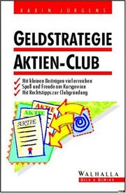 Cover of: Geldstrategie Aktien-Club. 1. Auflage