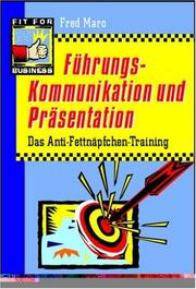 Cover of: Führungskommunikation für Fortgeschrittene. Das Anti- Fettnäpfchen- Training. ( Fit for business)