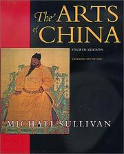 The arts of China by Sullivan, Michael