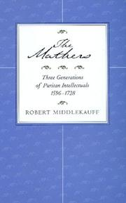 The Mathers by Robert Middlekauff