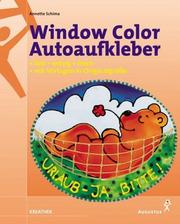 Cover of: Window Color Autoaufkleber. Lieb, witzig, frech