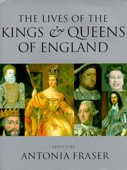 Cover of: The Lives of the Kings and Queens of England, Revised and Updated (Kings & Queens of England) | Antonia Fraser