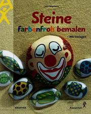 Cover of: Steine farbenfroh bemalen