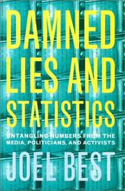 Cover of: Damned Lies and Statistics | Joel Best