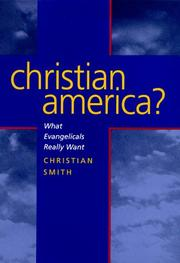 Cover of: Christian America? What Evangelicals Really Want